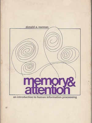 Memory and attention: An Introduction to Human Information Processing