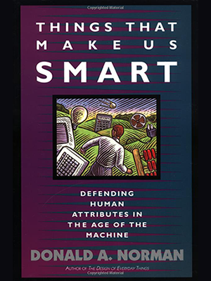 Things That Make Us​ Smart: Defending Human Attributes in the Age of the Machine